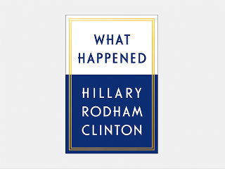 What Happened reveals what she really thinking at Trump debate. She's now the unvarnished candidate Democrats needed in their primary and the country needed when Trump became the GOP presidential nominee. With approval numbers lower than Donald Trump, the most unpopular president in history at this point in a presidency, Hillary Rodham Clinton has nowhere to go but up. Her new book, What Happened, seems to support precisely that.